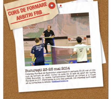 Curs de formare arbitrii (23 -25 mai 2014)